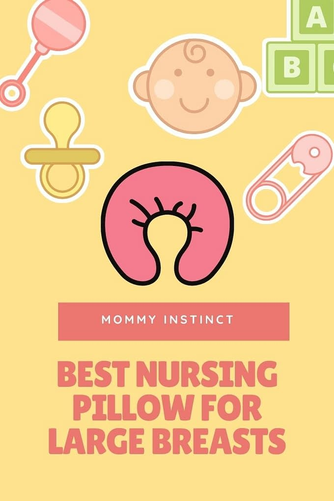 best nursing pollow for large breasts