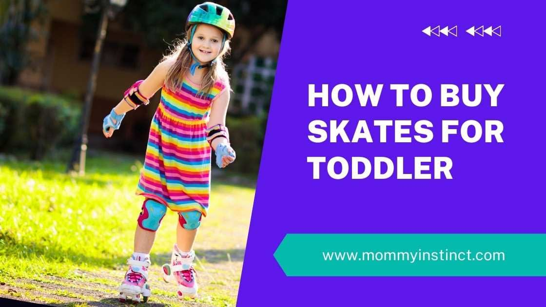 how to buy skates for toddlers